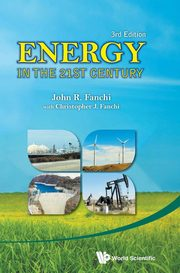 ENERGY IN THE 21ST CENTURY (3RD EDITION), FANCHI JOHN R