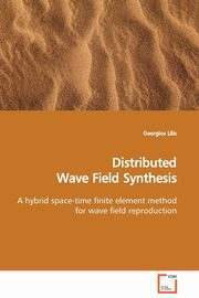 Distributed Wave Field Synthesis, Lilis Georgios