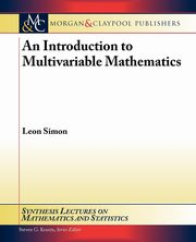 An Introduction to Multivariable Mathematics, Simon Leon