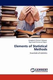 Elements of Statistical Methods, Clement Awogbemi