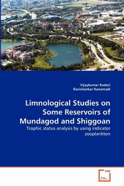 Limnological Studies on Some Reservoirs of Mundagod and Shiggoan, Kudari Vijaykumar
