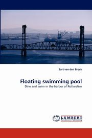 Floating Swimming Pool, Van Den Broek Bart