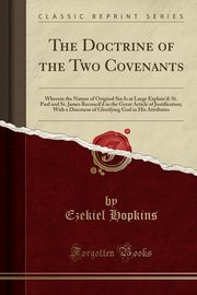 The Doctrine of the Two Covenants, Hopkins Ezekiel