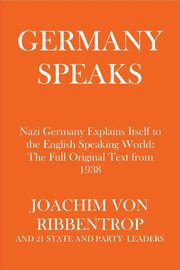 Germany Speaks, Ribbentrop Joachim von