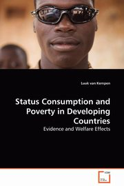 Status Consumption and Poverty in Developing Countries, van Kempen Luuk