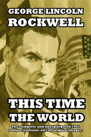 This Time the World, Rockwell George Lincoln