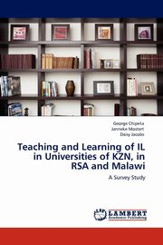 Teaching and Learning of Il in Universities of Kzn, in Rsa and Malawi, Chipeta George