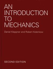 An Introduction to Mechanics, Kleppner Daniel, Kolenkow Robert