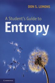 A Student's Guide to Entropy, Lemons Don S.