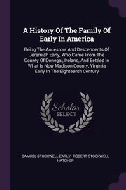 A History Of The Family Of Early In America, Early Samuel Stockwell