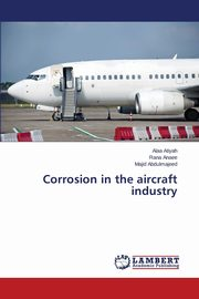 Corrosion in the aircraft industry, Atiyah Alaa