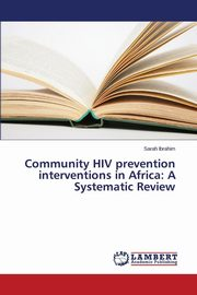 Community HIV prevention interventions in Africa, Ibrahim Sarah
