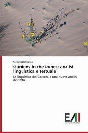 Gardens in the Dunes, Dal Canto Stefania