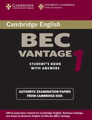 Cambridge BEC Vantage 1 Student's Book with answers,