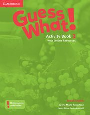Guess What! 3 Activity Book with Online Resources, Robertson Lynne Marie
