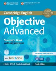 Objective Advanced Student's Book without Answers with CD-ROM with Testbank, O'Dell Felicity, Broadhead Annie