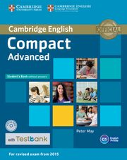 Compact Advanced Student's Book without Answers with CD-ROM with Testbank, May Peter