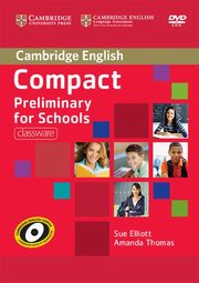 Compact Preliminary for Schools Classware DVD, Elliott Sue, Thomas Amanda