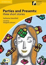 Parties and Presents: Three Short Stories, Mansfield Katherine