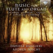 Music For Flute And Organ D.Ruggieri, Daniele Ruggier, Andrea Toschi