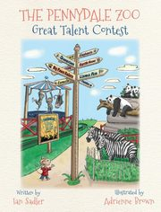 The Pennydale Zoo and the Great Talent Contest, Sadler Ian