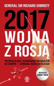 2017 Wojna z Rosj�, Shirreff Richard