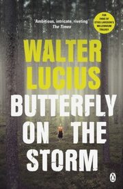 Butterfly on the Storm, Lucius Walter