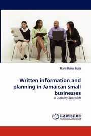 Written Information and Planning in Jamaican Small Businesses, Scale Mark-Shane