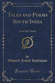 Tales and Poems South India, Robinson Edward Jewitt