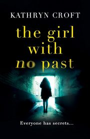 The Girl With No Past, Croft Kathryn