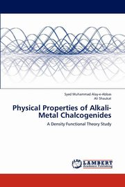 Physical Properties of Alkali-Metal Chalcogenides, Alay-e-Abbas Syed Muhammad