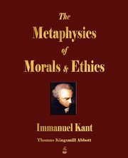 The Metaphysics of Morals and Ethics, Immanuel Kant