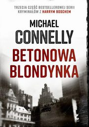 Betonowa blondynka, Connelly Michael