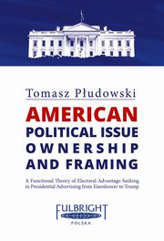 American political issue ownership and framing, Płudowski Tomasz