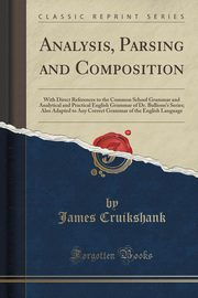 Analysis, Parsing and Composition, Cruikshank James