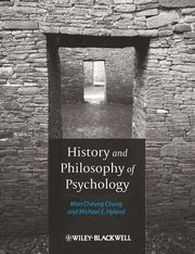 History and Philosophy of Psyc, Chung