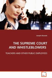 The Supreme Court and Whistleblowers, Oluwole Joseph