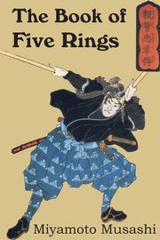 The Book of Five Rings, Musashi Miyamoto