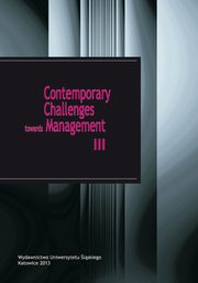 Contemporary Challenges towards Management III - 10 E-management of human capital as a chance of transforming