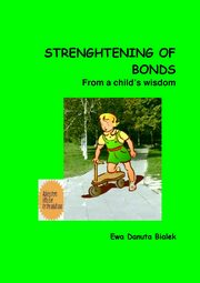 Strenghtening of bonds - Chapter 8, Ewa Danuta Białek