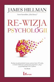 Re-wizja psychologii, James Hillman